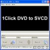 1Click DVD to SVCD