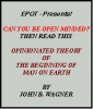 Opinionated Theory of The Beginning of Man On Earth