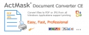 ActMask Document Converter CE