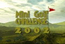 Mini Golf Challenge 2002
