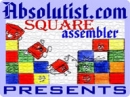 Square Assembler