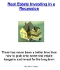 Real Estate Investing in a Recession