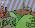 Angry Robo Farmer