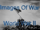 Images Of War:  World War II Screensaver