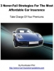 3 Never-Fail Strategies For The Most Affordable Car Insurance