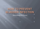 How To Prevent Bladder Infection 2
