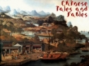 Chinese Tales and Fables - Relatos y F�bulas Chinas (Chinese Tales and Fables)