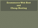Ecommerce Web Host: E Commerce Web Host