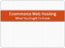 E Commerce Webhosting: Ecommerce Webhost
