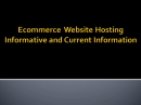 Ecommerce Webhosts: E Commerce Webhosts