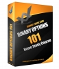 Binary Options 101 - Home Study Course