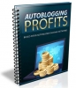 Autoglogging - Making Money With Blogs